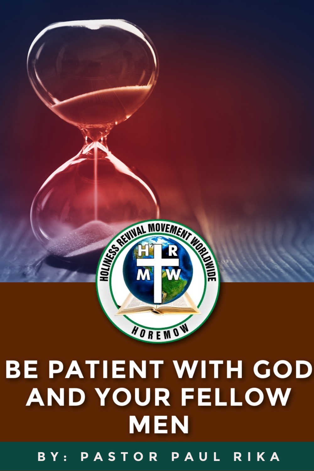 Be patient with God and man