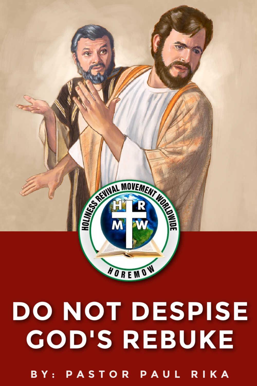 do not despise God's rebuke