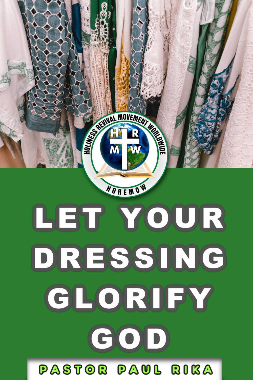 Let your dressing glorify God