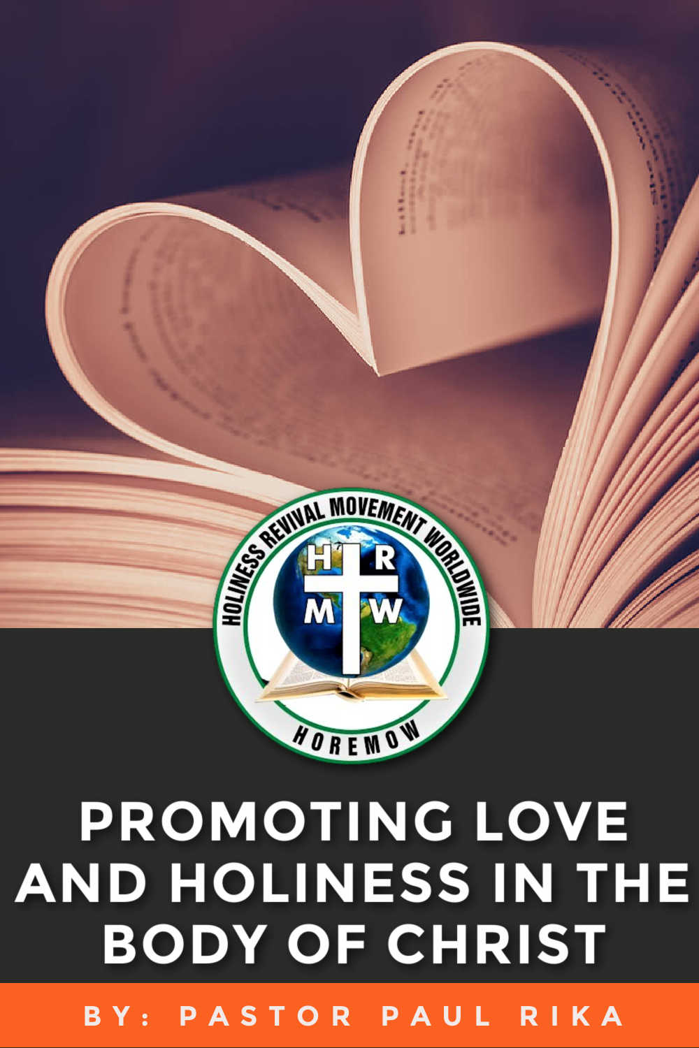 Promoting love and holiness in the Body of Christ
